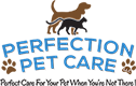 Perfection Pet Care, LLC - Glen Ellyn, IL