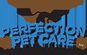 Perfection Pet Care, LLC - Glen Ellyn, IL